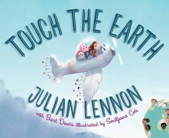 Touch The Earth Book By Julian Lennon